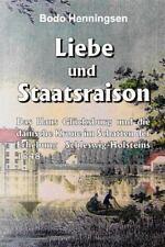 Liebe und Staatsraison by Bodo Henningsen (2013, Paperback)
