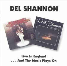 Live in England/...And the Music Plays On by Del Shannon (CD, Jun-1995, Beat Goe