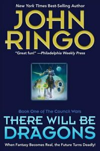 There Will Be Dragons by John Ringo 9781982124861 | Brand New | Free UK Shipping