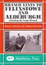 More details for felixstowe, alderburgh, snape branch branch lines