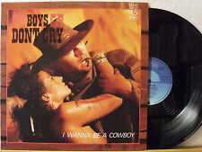 "12"" Maxi - BOYS DON´T CRY - I Wanna Be A Cowboy - 5:59min - Intercord 1985"