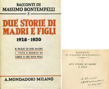 BONTEMPELLI Massimo, Due storie di madri e figli (1928 -1930). Mondadori, 1940