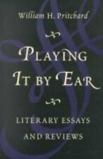 Playing It by Ear: Literary Essays and Reviews-ExLibrary