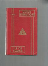 Guide touristique MAAIF Edition 1965 Ile de France REF E14