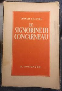 GEORGES SIMENON-LE SIGNORINE DI CONCARNEAU-MONDADORI-PRIMA EDIZIONE ITALIANA