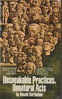 Unspeakable Practices Unnatural Acts by Donald Barthelme Paperback 1969 Bantam