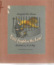 DON'T FRIGHTEN THE LION !-MARGARET WISE BROWN-1942