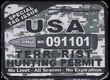 "Terrorist Hunting Permit USA Camo Military Morale Gun Patch 3"" X 4"" 1001Patches"