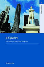 Singapore: The State and the Culture of Excess (Asia's-ExLibrary