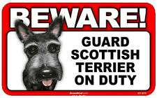 Beware Guard Scottish Terrier On Duty Dog Laminated Warning Sign Usa Made