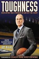 USED (GD) Toughness: Developing True Strength On and Off the Court by Jay Bilas