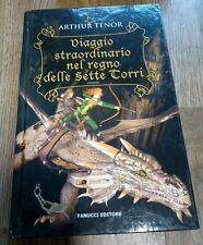 Viaggio straordinario nel regno delle Sette Torri Arthur Tenor