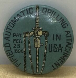 Early Vintage Fifield Automatic Drilling Attachment Advertising Pin Back Button