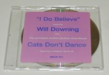 Will Downing I Do Believe Rare Sgl Promo CD MECP 221 Cats Don't Dance Soundtrack