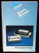 Epson FX+ Series Printer User's Manual Volume 2 Reference Includes Modifications