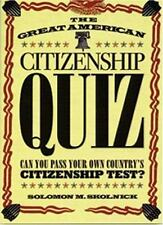 The Great American Citizenship Quiz: Can You Pass Your Own Country's Citizenship