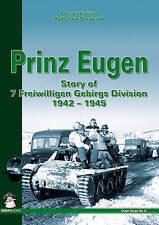 Prinz Eugen: The Story of 7 Freiwilligen Gebirgs Division 1942-1945 by Radoslaw