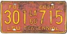 *99 CENT SALE*  1960 Louisiana License Plate #301715 LSU CENTENNIAL No Reserve