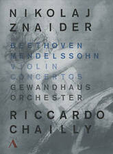 NIKOLAJ ZNAIDER/RICCARDO CHAILLY/GEWANDHAUS ORCHESTRA: BEETHOVEN/MENDELSSOHN: VI