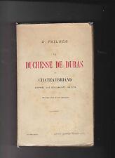 La Duchesse de DURAS et CHATEAUBRIAND - G.Pailhès - 1910