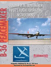 CONVAIR B-36 PEACEMAKER BOMBER Pilot's Flight Operating Instructions Paperback