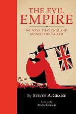 Evil Empire: 101 Ways That England Ruined the World-ExLibrary