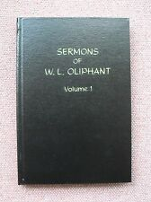Sermons Of W. L. Oliphant ~ Church of Christ ~ 1957 HB ~ VG+