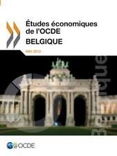 Etudes Economiques de L'Ocde : Belgique 2013 by Organization for Economic...