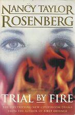 NANCY TAYLOR ROSENBERG TRIAL BY FIRE