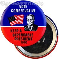 President Gerald Ford 1976 Vote Conservative Dependable Campaign Pinback Button