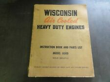 Wisconsin Models AGND Heavy Duty Engines Instruction Book Parts List Manual