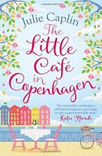 The Little Café in Copenhagen: Fall in Love and Escape the Winter Blues with Th
