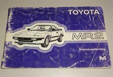 Betriebsanleitung / Handbuch Toyota MR2 Typ W1 Stand 1984