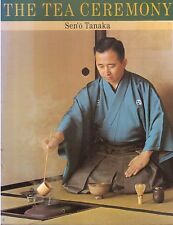 The Tea Ceremony by Sen'o Tanaka