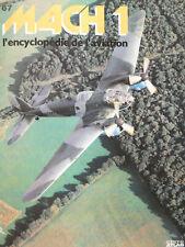 REVUE MACH 1 AVIATION N°67 - LES HAWKER TYPHOON et TEMPEST - HEINKEL He-111.H-3
