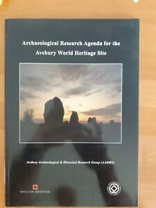 Archaeological Research Agenda for the Avebury World Heritage Site p/b 2001 NEW