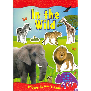 In The Wild Animals Activity Book 70 + Reusable Stickers Full Colour Jungle 2458