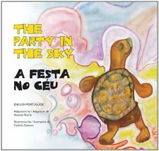 The Party in the Sky/ A Festa no Ceu