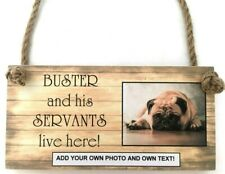 PERSONALISED ANY TEXT/ OWN WORDING PHOTO PET DOG custom made sign hanging plaque