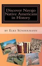 Discover Navajo Native Americans in History : Big Picture and Key Facts by...