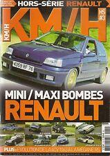 KM/H HS 2011 HS3 MINI / MAXI BOMBES RENAULT : R8 GORDINI R5 ALPINE R5 GT TURBO