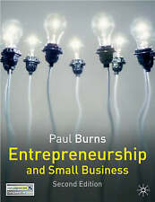 Entrepreneurship and Small Business by Paul Burns (Paperback, 2006)