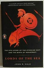 Lords of the Sea John R. Hale Athenian Navy Birth of Democracy Greece Pb Book