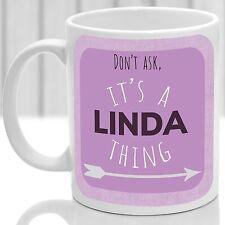 Linda's mug, Its a Linda thing (Pink)