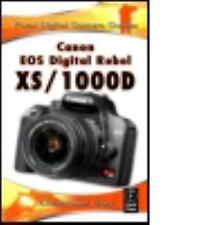 Canon EOS Digital Rebel XS/1000D : Focal Digital Camera Guides