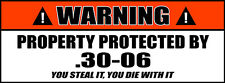 Funny Bumper Stickers Property Protected by .30-06 Ammo Can Decals 2 PACK 051