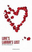 """AS NEW"" Love's Labour's Lost, Shakespeare, William, Book"