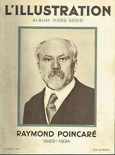 L'illustration - Album Hors série - Raymond Poincaré - 1860-1934 - octobre 1934
