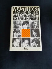 Meetings at the Chess Board - How to Play Professinals by Hort 1st edition HC DJ