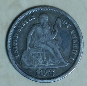 1876 CC - Liberty Seated Silver Dime. Nice VF Very Fine Condition. Carson City.